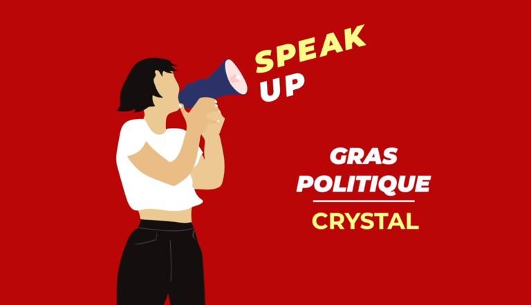 """Crystal, de Gras Politique : """"Gros·se n'est pas une insulte, mais un adjectif"""""""