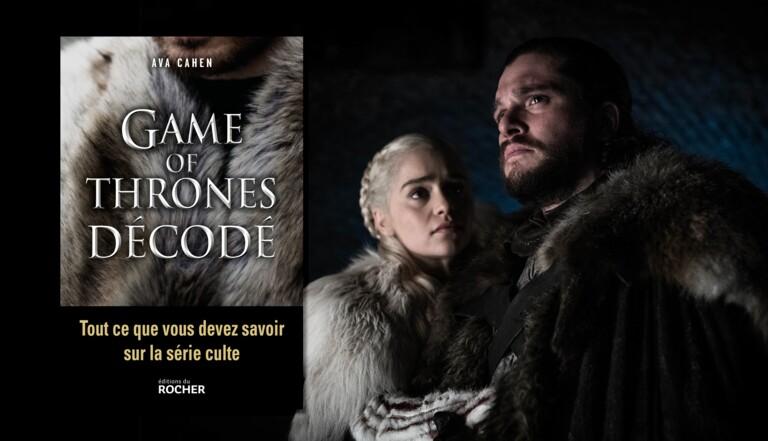 """Game of Thrones décodé : """"La suite de la saison va être un massacre total"""""""