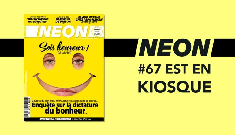 Dictature du bonheur, enfants de prêtres et retour chez papa-maman à 30 ans : NEON #67 est en kiosque