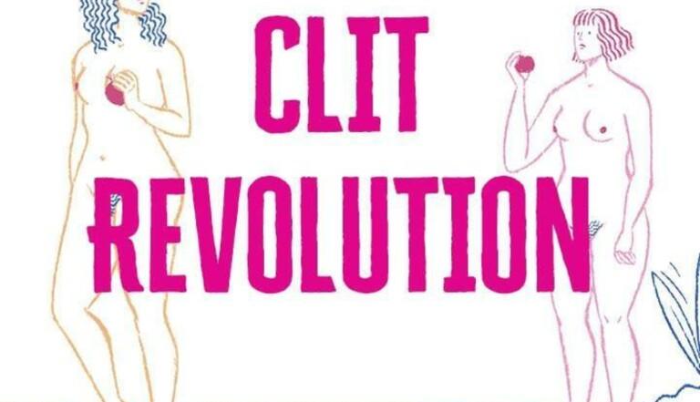 Clit Revolution : Le clitoris fait sa révolution dans une excellente web série documentaire