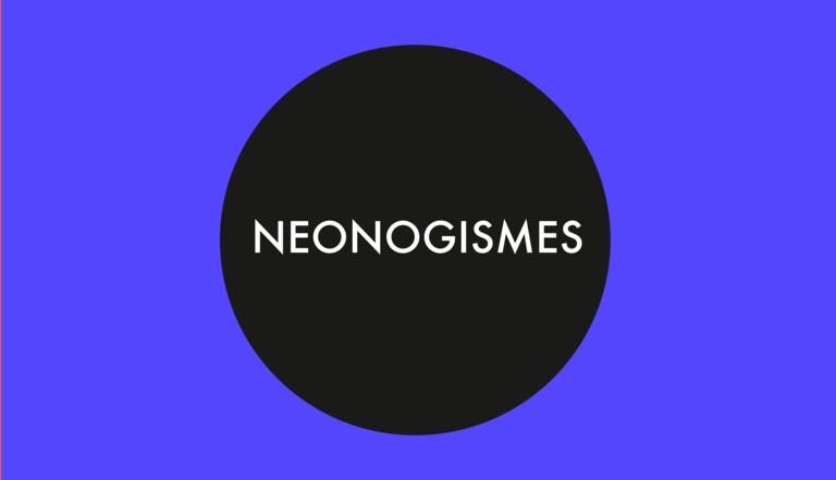 NEONogismes en H*